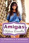 Fifteen Candles (Amigas, #1)