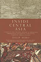 Inside Central Asia A Political And Cultural History Of Uzbekistan