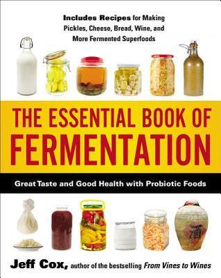 The-Essential-Book-of-Fermentation-Great-Taste-and-Good-Health-with-Probiotic-Foods