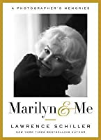 Marilyn & Me: A Photographer's Memories
