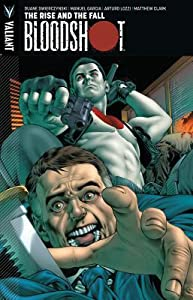 Bloodshot, Volume 2: The Rise and the Fall