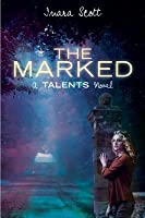 The Marked (A Talents Novel)