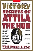 Victory Secrets of Attila the Hun