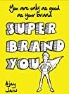 Super Brand You