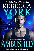 Ambushed (Decorah Security, #4)