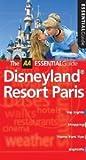 Disneyland Resort Paris (AA Essential Guide)
