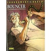 Bouncer 3: La justicia de las serpientes (Bouncer, #3)