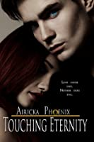 Touching Eternity (Touch, #1.5)