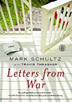 Letters from War: A Novel
