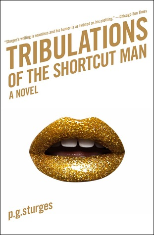 Tribulations of the Shortcut Man (Shortcut Man, #2)