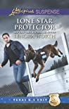 Lone Star Protector by Lenora Worth