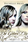 The Golden Lily by Richelle Mead