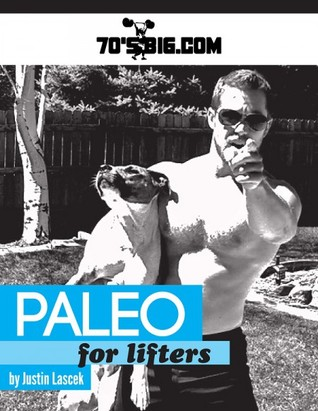 Paleo for Lifters