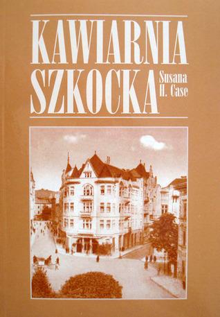 Kawiarnia Szkocka by Susana H. Case