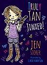 Truly Tan: Jinxed! (Truly Tan, #2)
