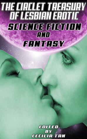 The Circlet Treasury of Lesbian Erotic Science fiction and fantasy
