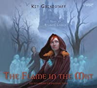 The Flame in the Mist