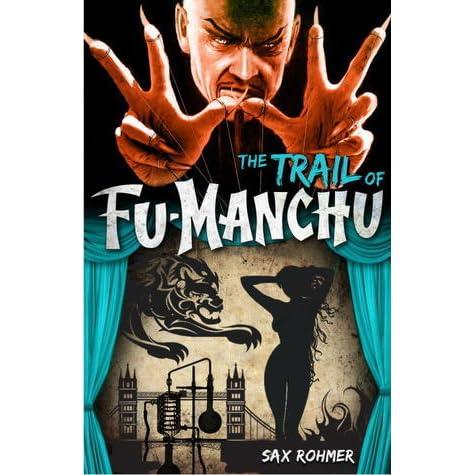 fu manchu the trail of fu manchu rohmer sax