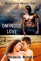 Ominous Love (Ominous, #2)
