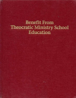 Benefit From Theocratic Ministry School Education