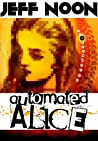 Automated Alice (Vurt, #3)