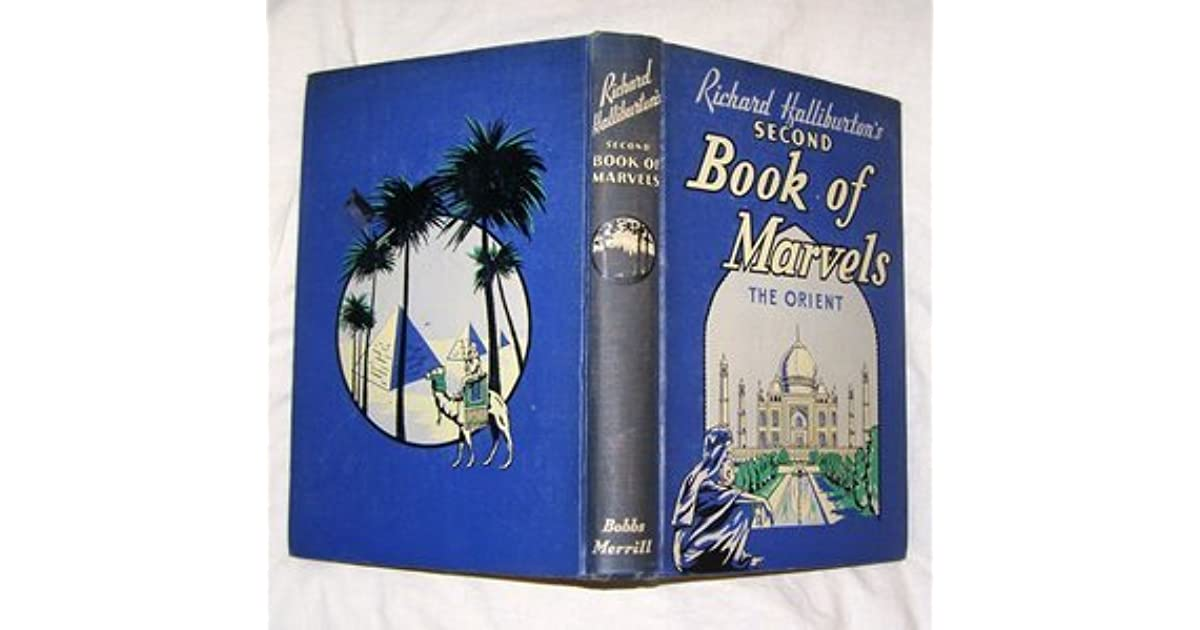 Richard Halliburtons Second Book Of Marvels The Orient By Richard