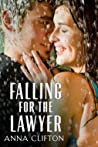 Falling for the Lawyer by Anna Clifton
