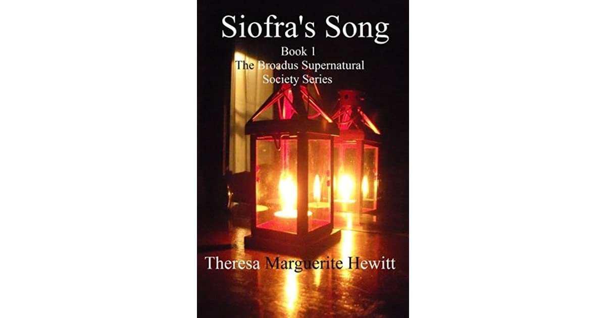 Siofra's Song by Theresa Marguerite Hewitt