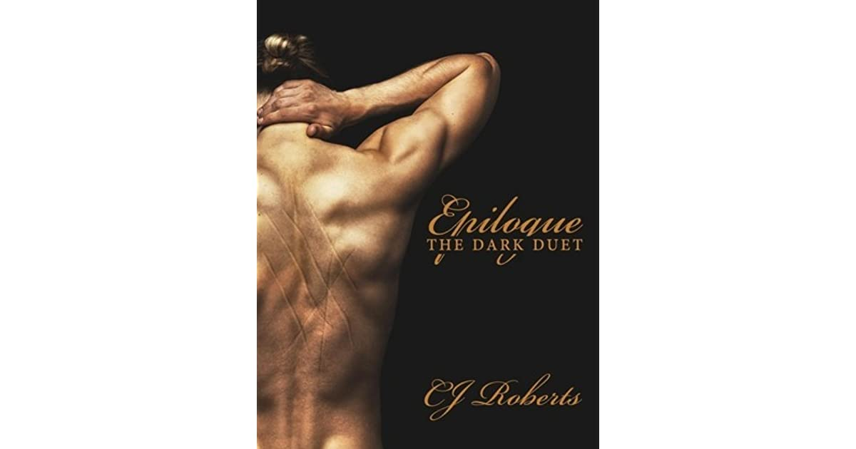Epilogue (The Dark Duet, #3) by C J  Roberts