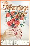 The Marriage Caper (Billionaire Games, #2)