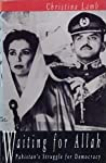 Waiting for Allah: Pakistan's Struggle for Democracy