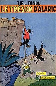Le trésor d'Alaric (Tif et Tondu #2)
