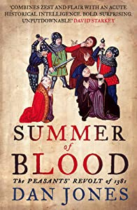 Summer of Blood: The Peasants' Revolt of 1381