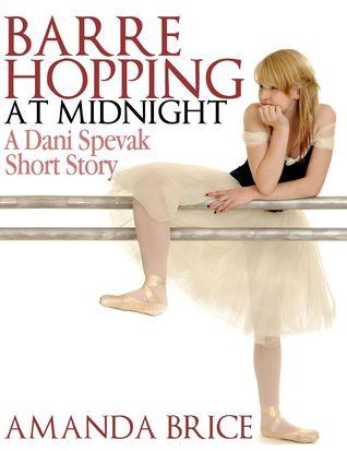 Barre Hopping at Midnight (Dani Spevak Mysteries, #2.5)