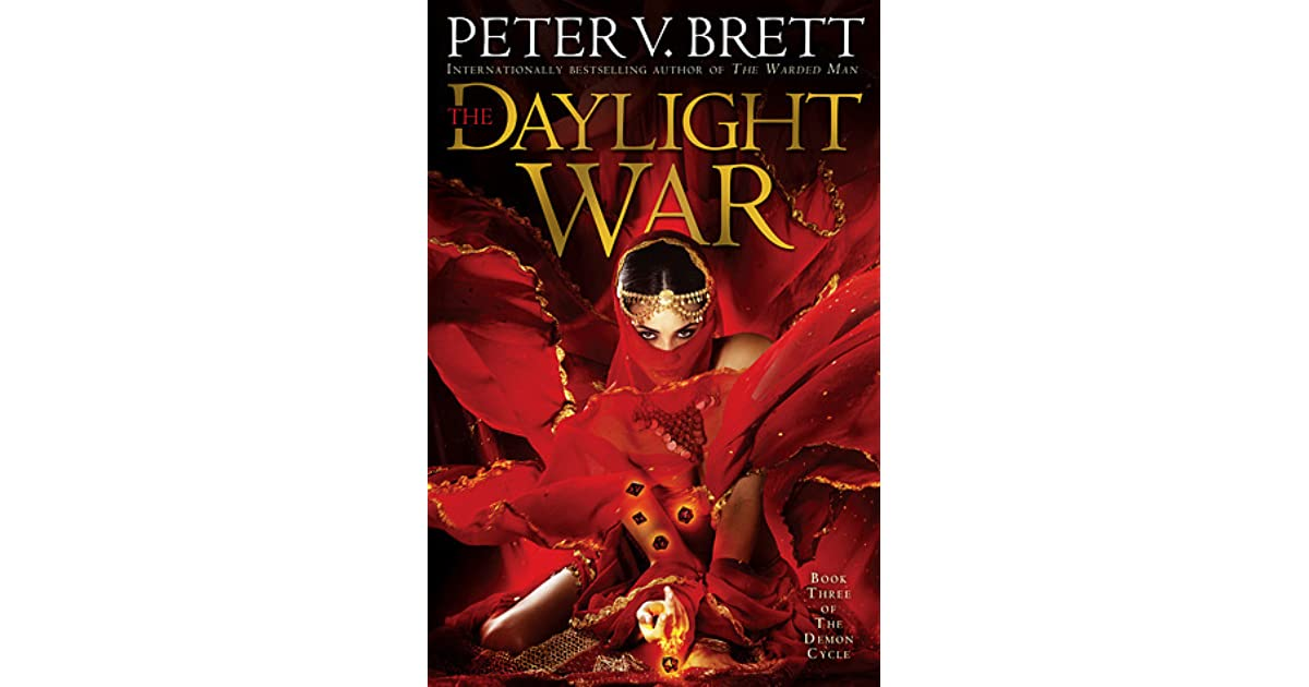 The Daylight War Demon Cycle 3 By Peter V Brett