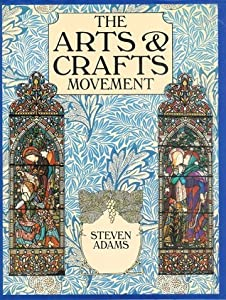 Arts & Crafts Movement, The