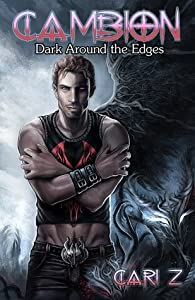 Dark Around the Edges: Heaven's On Fire (Cambion #1)