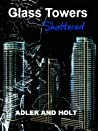 Shattered (Glass Towers, #2)