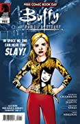 Buffy the Vampire Slayer: In Space No One Can Hear You Slay
