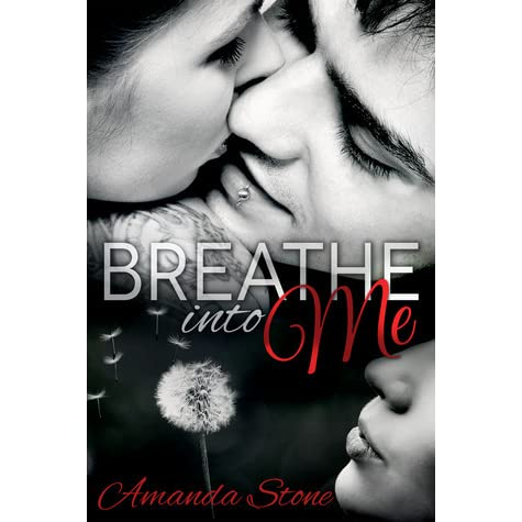 Breathe Into Me Amanda Stone Pdf