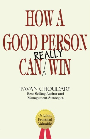How A Good Person Can Really Win