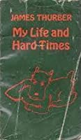 My Life And Hard Times