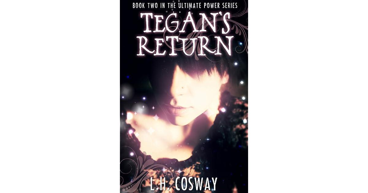 Tegans Return (The Ultimate Power series Book 2)