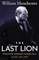The Last Lion 2: Winston Spencer Churchill: Alone, 1932-40