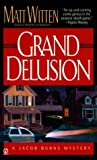 Grand Delusion (A Jacob Burns Mystery, #2)