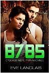 B785 (Cyborgs: More Than Machines, #3)