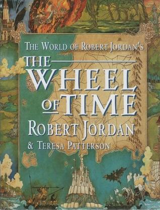 Read The World Of Robert Jordans The Wheel Of Time By Robert Jordan