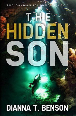 The Hidden Son by Dianna T. Benson