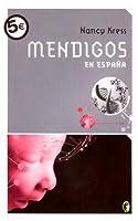 Mendigos en España (Los insomnes, #1)