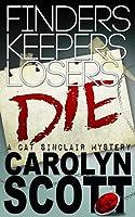Finders Keepers Losers Die (humorous romantic mystery)